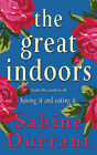 The Great Indoors by Sabine Durrant (Paperback, 2003)