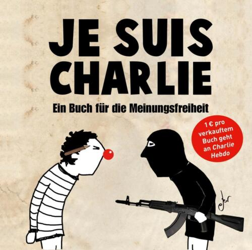 1 von 1 - Je suis Charlie (2015, Gebundene Ausgabe)
