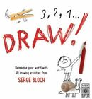 3, 2, 1...Draw! by Wide Eyed Editions (Paperback, 2016)