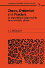 Chaos, Dynamics, and Fractals: An Algorithmic Approach to Deterministic Chaos by Joseph L. McCauley (Paperback, 1994)