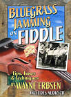 Bluegrass Jamming on Fiddle by Wayne Erbsen (Paperback, 2012)