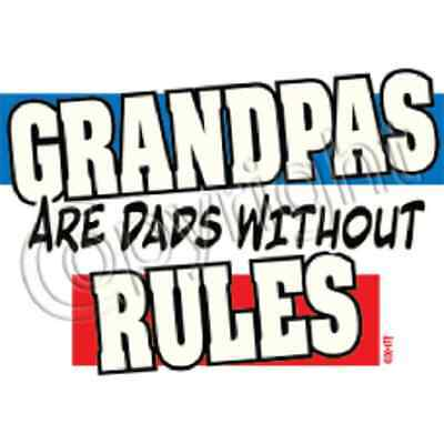 Grandpas Are Dads Without Rules  Grandpa   Tshirt   Sizes/Colors
