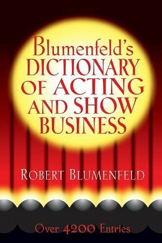 Blumenfeld's Dictionary of Acting and Show Business-ExLibrary