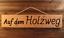 Auf-dem-Holzweg-Holz-massiv-gefraeste-lackierte-Gravur-schoenes-Geschenk-56-cm Indexbild 1