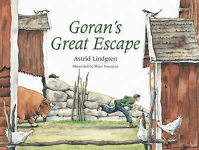 1 of 1 - Goran's Great Escape. Astrid Lindgren-ExLibrary