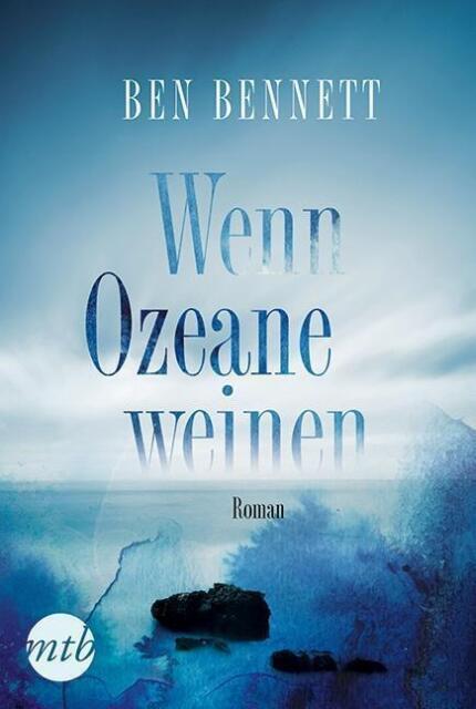Wenn Ozeane weinen von Ben Bennett (2015, Taschenbuch) UNGELESEN