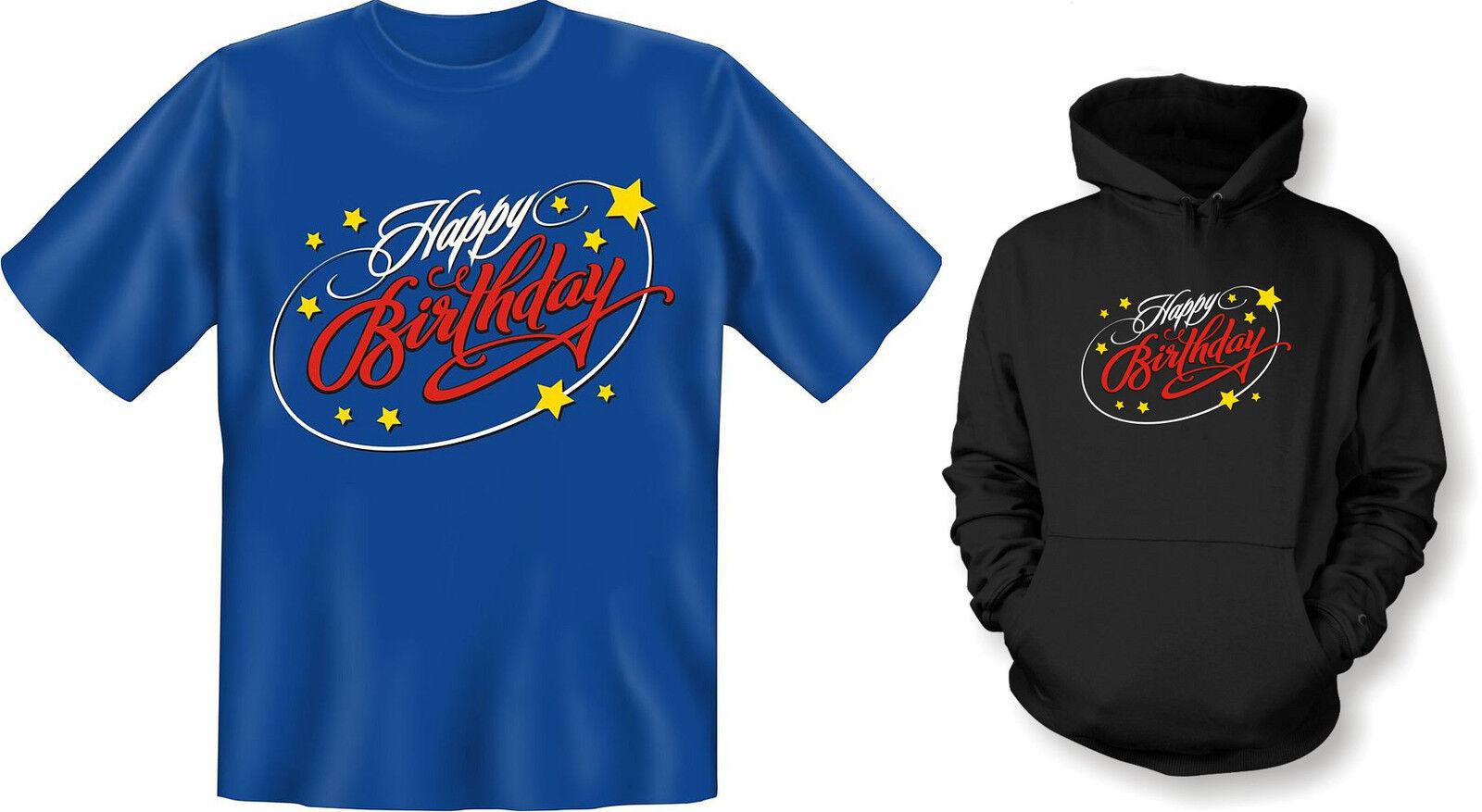 Kapuzenshirt Hoodie od. T-Shirt Happy Birthday Neu Neu Neu    Neueste Technologie    Verrückte Preis    Mittel Preis  e59892