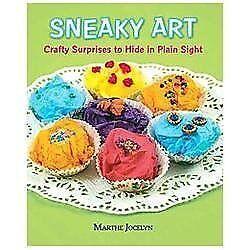 NEW-Sneaky-Art-Crafty-Surprises-to-Hide-in-P-9780763656485-by-Jocelyn-Marthe