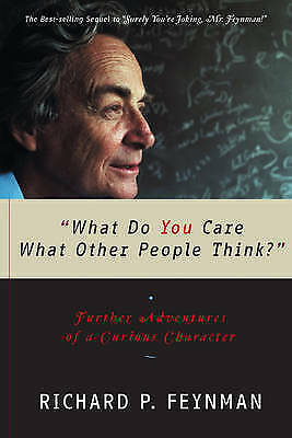 1 of 1 - What Do You Care What Other People Think?: Further Adventures of a Curious Chara