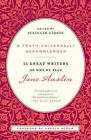 A Truth Universally Acknowledged: 33 Great Writers on Why We Read Jane Austen by Random House USA Inc (Paperback, 2010)