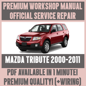 WORKSHOP MANUAL SERVICE & REPAIR GUIDE for MAZDA TRIBUTE ...