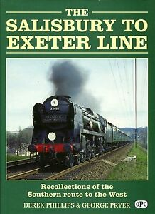 Phillips Derek amp Pryer George THE SALISBURY TO EXETER LINE  RECOLLECTIONS OF - Llanwrda, United Kingdom - Phillips Derek amp Pryer George THE SALISBURY TO EXETER LINE  RECOLLECTIONS OF - Llanwrda, United Kingdom