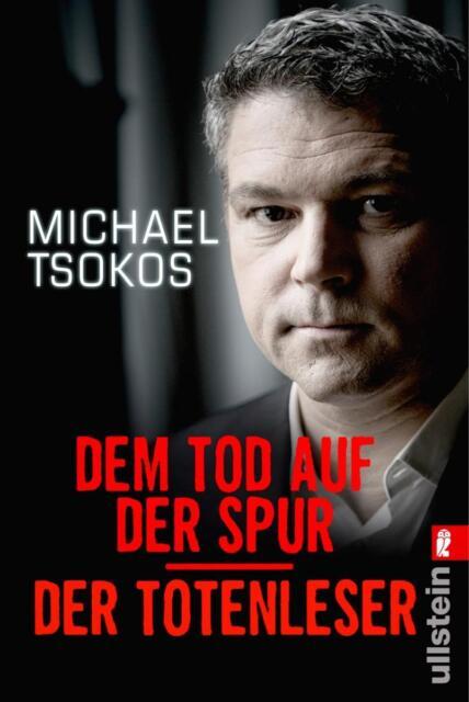 Dem Tod auf der Spur / Der Totenleser - Michael Tsokos - UNGELESEN