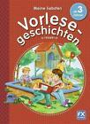 Meine liebsten Vorlesegeschichten ab 3 Jahren von Petra Bartoli y Eckert und Diana Lucas (2015, Gebundene Ausgabe)