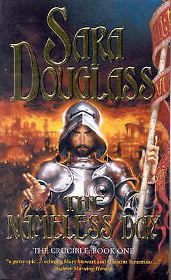 1 of 1 - The Nameless Day: The Crucible:Book 1 by Sara Douglass (Paperback, free postage)