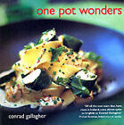 One Pot Wonders by Conrad Gallagher (Paperback, 2001)