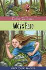 Addy's Race by Debby Waldman (Paperback / softback, 2011)