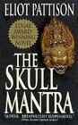 Inspector Shan Tao Yun: Skull Mantra 1 by Eliot Pattison (2001, Paperback)