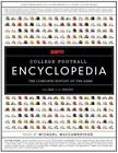 ESPN College Football Encyclopedia : The Complete History of the Game by Michael MacCambridge (2005, Hardcover)