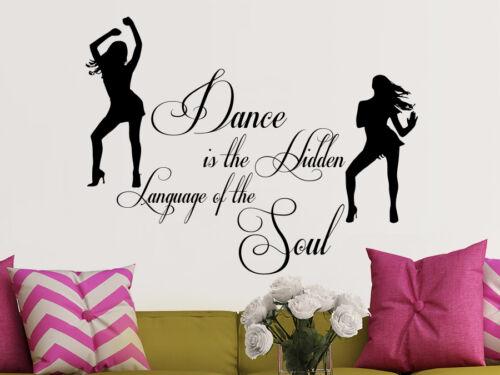 Vinyl Wall Decal Quotes Dance is the Hidden Language Dancer Sticker Design NS596