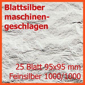 TOP-ANGEBOT-Blattsilber-maschinengeschlagen-25-Blatt-Fein-95x95mm