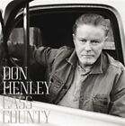 Cass County 0602537919017 by Don Henley CD