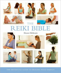 the reiki bible the definitive guide to healing with