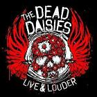 Live & Louder von The Dead Daisies (2017)