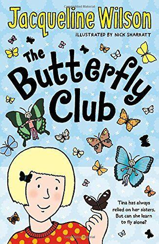1 of 1 - The Butterfly Club By Jacqueline Wilson, Nick Sharratt. 9780552569934