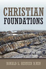 Christian Foundations by Ronald Bernier (Paperback, 2011)