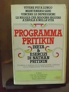 PROGRAMMA-PRITIKIN-dieta-e-esercizi-di-Nathan-Pritikin-1981-Mondadori