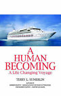 A Human Becoming by Terry L Sumerlin (Paperback / softback, 2005)