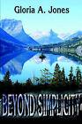 Beyond Simplicity by Gloria Jones (Paperback / softback, 2002)