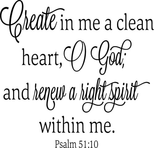 Psalms 51:10  Bible Quote  wall Vinyl decal