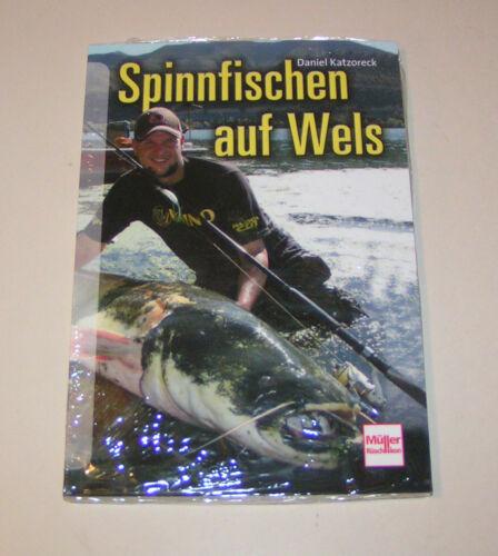 Ratgeber Angeln Spinnfischen auf Wels Handbuch