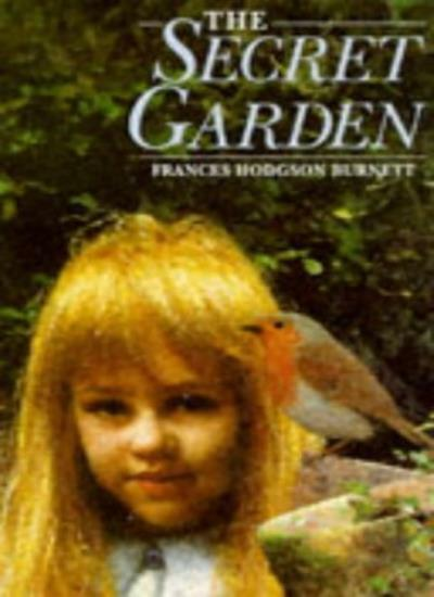 The Secret Garden (Children's Classics and Modern Classics)