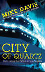 City of Quartz: Excavating the Future in Los Angeles by Mike Davis (Paperback, 2006)