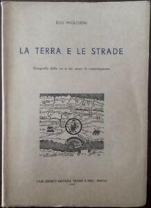 La terra e le strade - Elio Migliorini - Raffaele Pironti - 1951