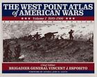 The West Point Atlas of American Wars, 1689-1900 Vol. 1 by Vincent J. Esposito and Vincent Esposito (1995, Hardcover, Revised)