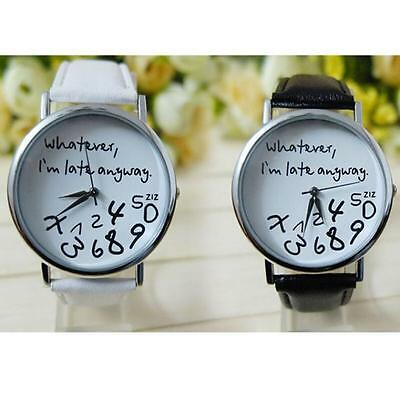 Whatever I'm Late Anyway Funny Fashion Comment Men Women Wrist Watches Hotsales