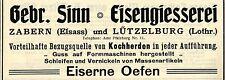 Gebr. Sinn Zabern u. Lützelburg EISENGIESSEREI Historische Reklame von 1908