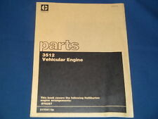 CAT CATERPILLAR 3512 VEHICULAR ENGINE PARTS BOOK MANUAL S/N 51Y541-UP