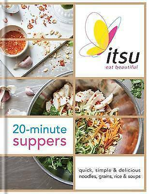 1 of 1 - Itsu 20-minute Suppers: Quick, Simple & Delicious Noodles, Grains, Rice &...