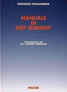Vincenzo-Pezzangora-Manuale-di-day-surgery-Piccin-sigillato