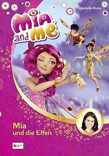 Mohn, Isabella - Mia and me, Band 01: Mia und die Elfen
