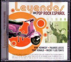 LEYENDAS-DEL-POP-ROCK-ESPANOL-Tony-Ronald-Mike-Kennedy-SPAIN-CD-OK-2005