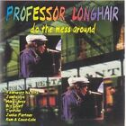 Do The Mess Around 0752211120922 by Professor Longhair CD