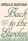 Back to the Garden by Ursula Buchan (Hardback, 2009)