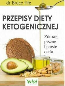 Details About Przepisy Diety Ketogenicznej Bruce Fife Polish Book Ksiazka Po Polsku Keto Ketoz