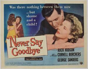 Never-Say-Goodbye-1956-Original-Half-Sheet-22x28-034-Rock-Hudson